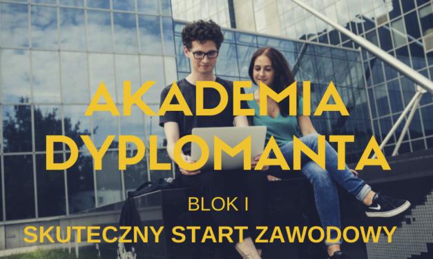 """Warsztaty """"Akademii dyplomanta (blok I). Skuteczny start zawodowy"""""""